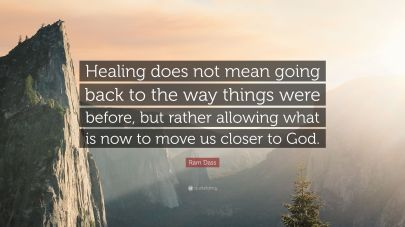 Ram-Dass-Quote-Healing-does-not-mean-going-back-to-the-way-things